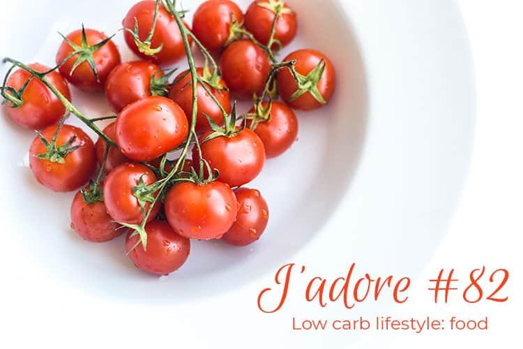 J'adore #82 Low Carb Foods
