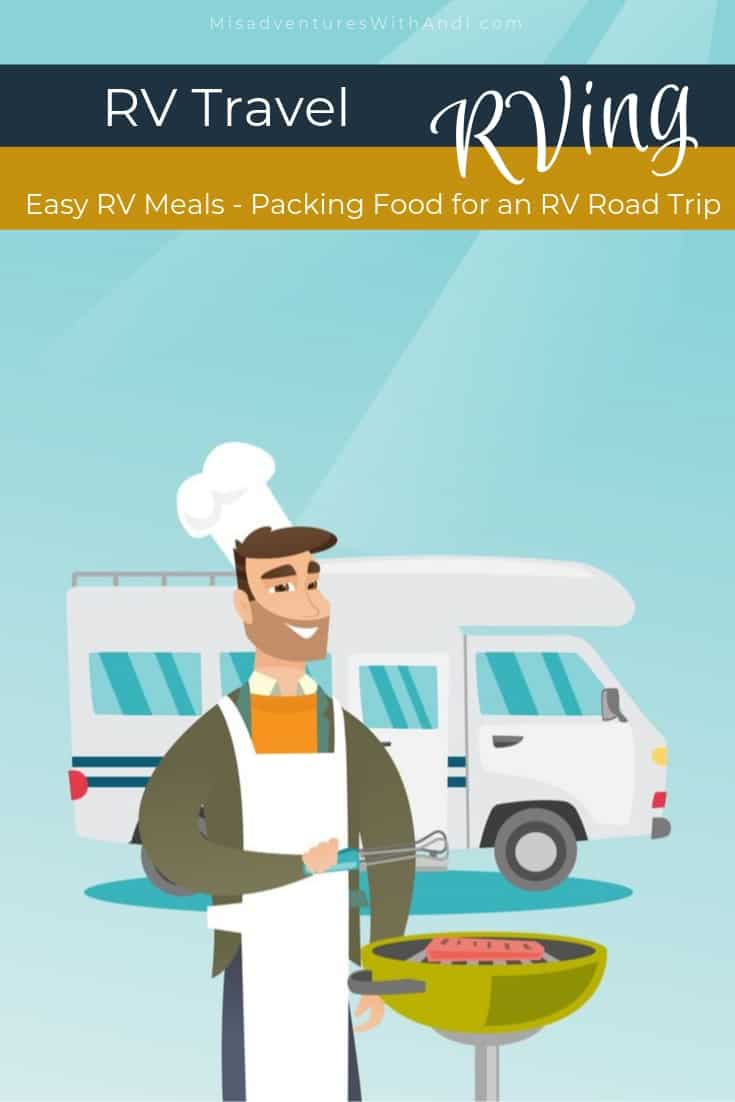 Easy RV Meals - Packing Food for an RV Road Trip and What We Eat on the Road