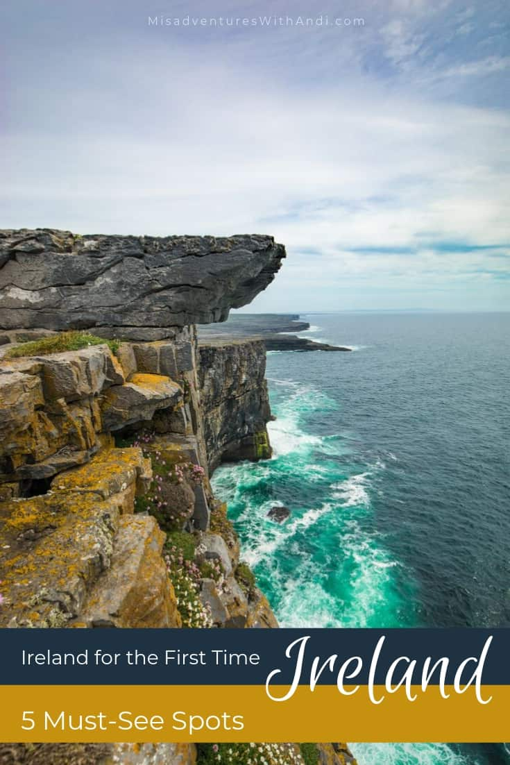 Ireland for the First Time - 5 Must-See Spots