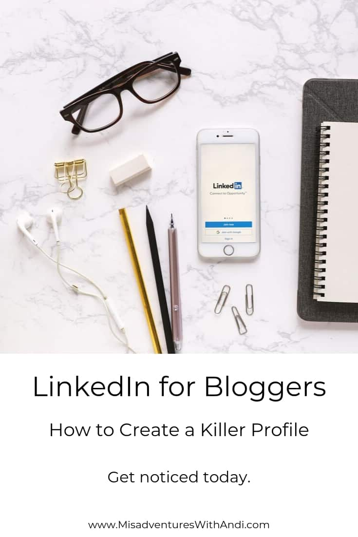 LinkedIn for Bloggers - How to Create a Killer Profile