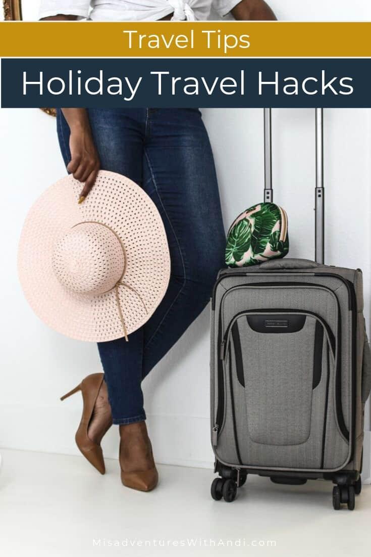 Travel Tips - Holiday Travel Hacks