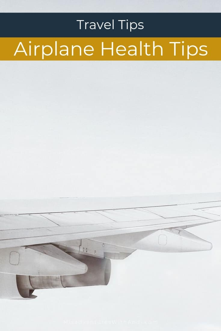 Travel Tips Airplane Health Tips