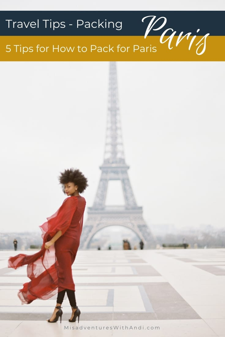 5 Tips for How to Pack for Paris France