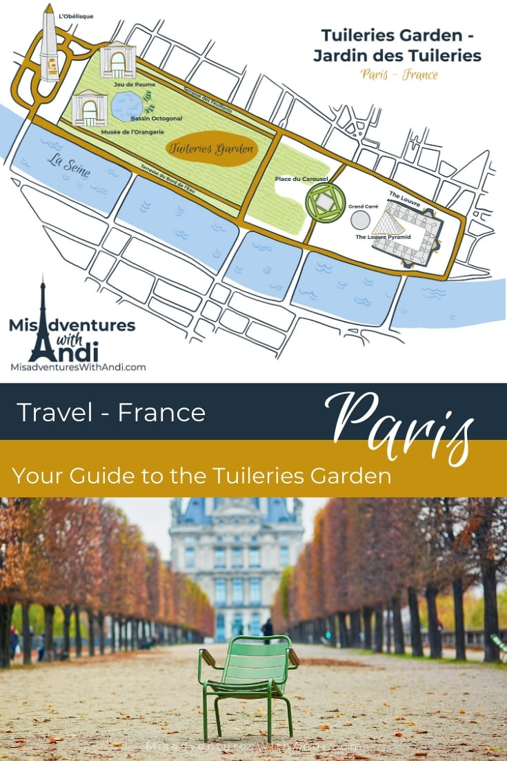 Your Guide to the Tuileries Garden Paris France