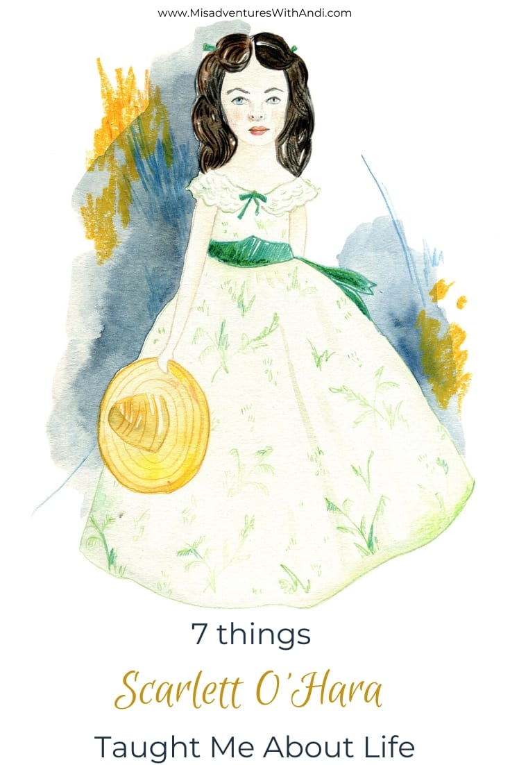 7 things Scarlett O'Hara Taught Me About Life
