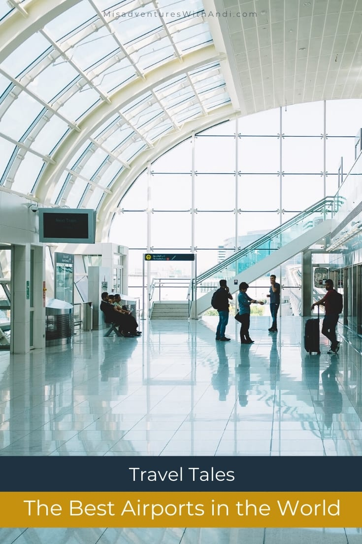 The Best Airports in the World