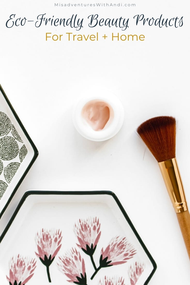 Eco-Friendly Beauty Products for Travel and Home