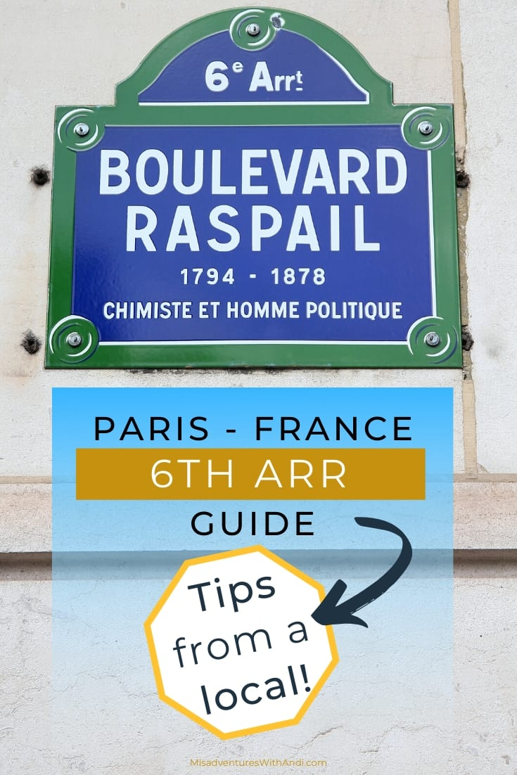 Paris 6th Arrondissement Guide Tips from a local