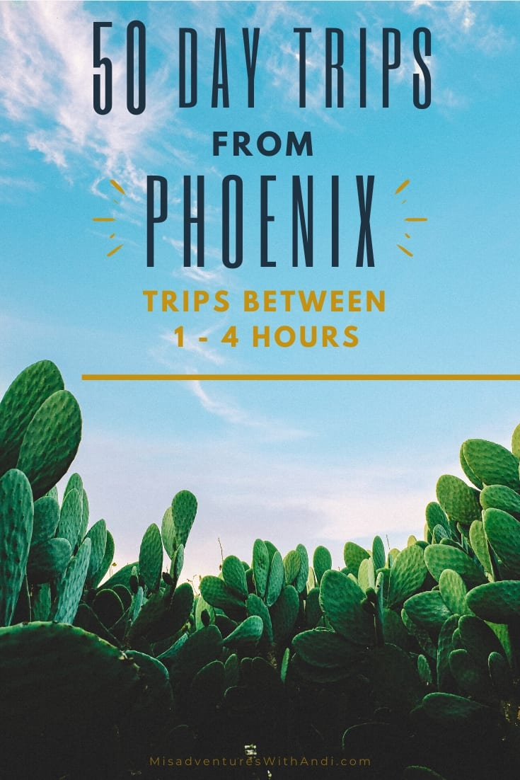 The 50 Best Day Trips from Phoenix