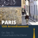 Paris 13th Arrondissement Guide Tips from a local