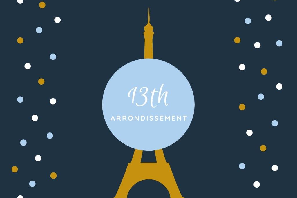 Paris 13th Arrondissement Guide