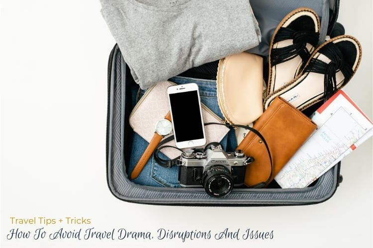 How To Avoid Travel Drama, Disruptions And Issues hero