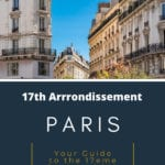 Local Guide to Paris 17th Arrondissement