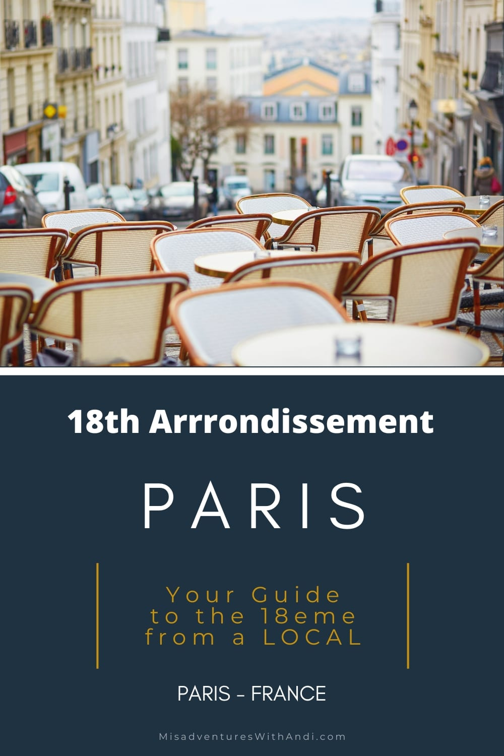 Local Guide to Paris 18th Arrondissement (Montmartre)