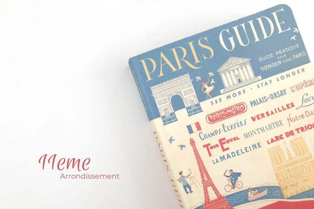Paris Guide 11eme Guide