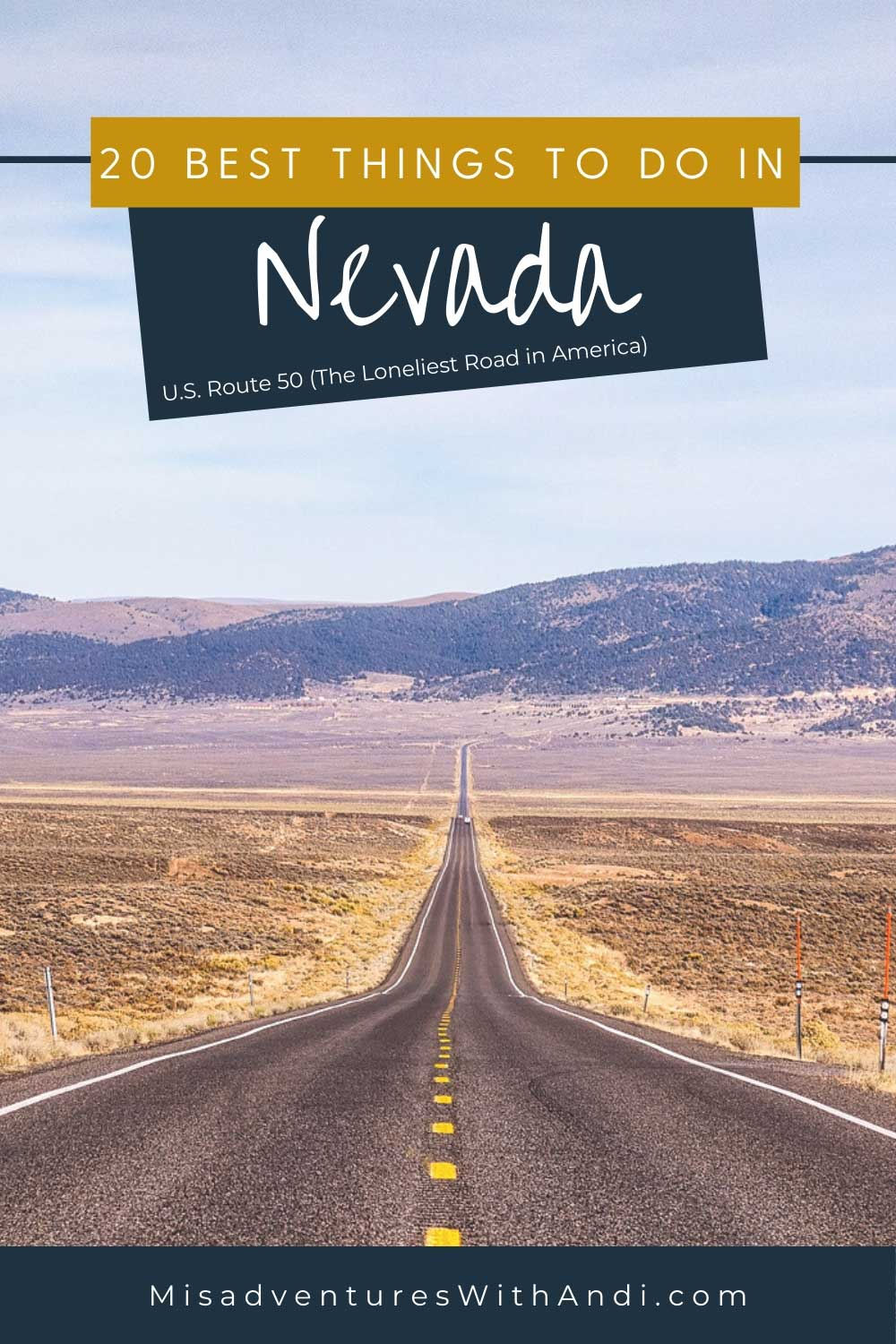 20 Best Things To Do in Nevada