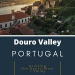 Cruising Portugal Douro Valley Portugal