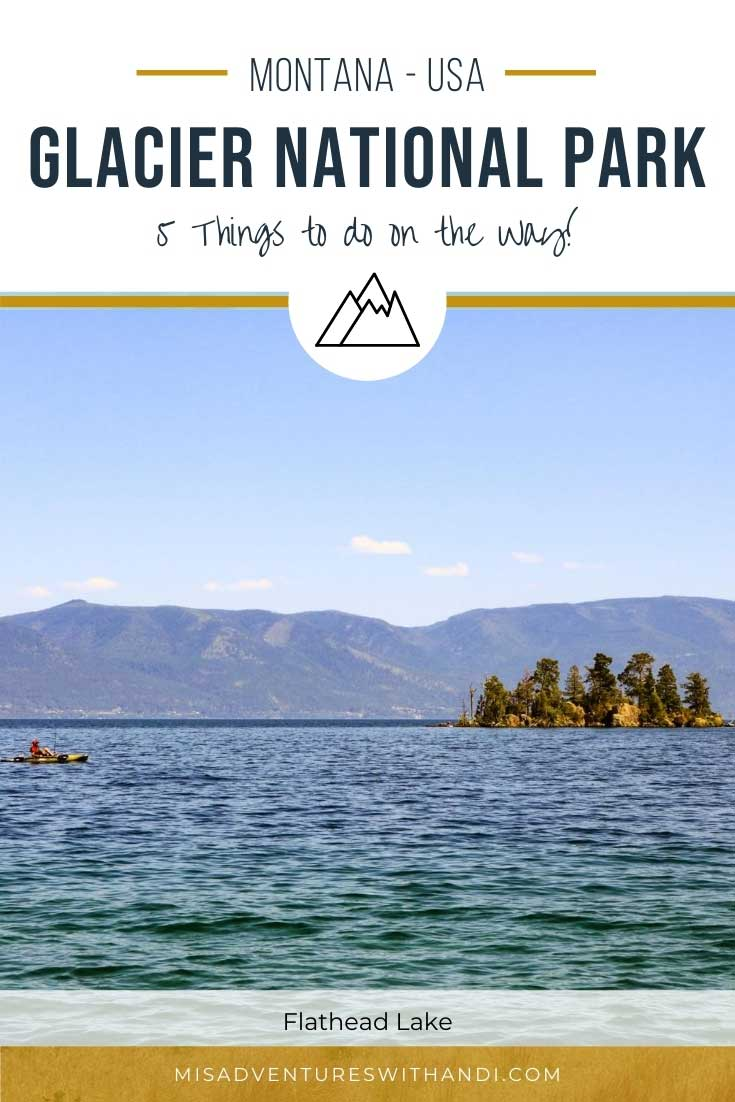 5 Things to Do on the Way to Glacier National Park Montana USA