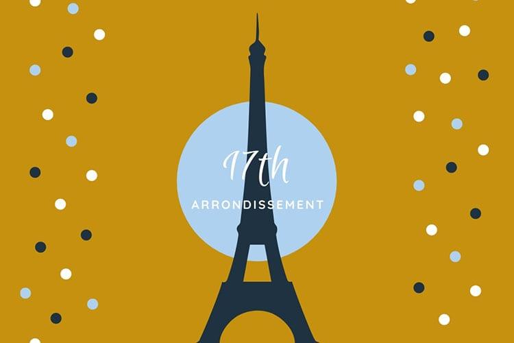 Paris 17th Arrondissement Guide