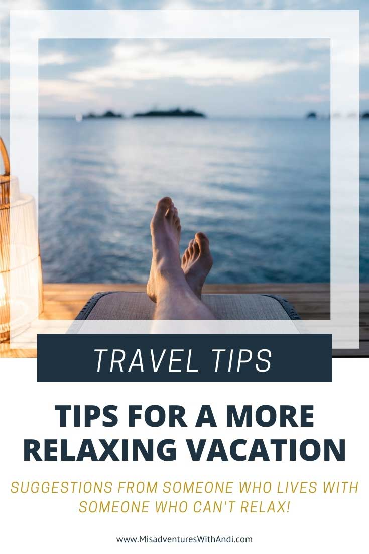 Tips for a More Relaxing Vacation