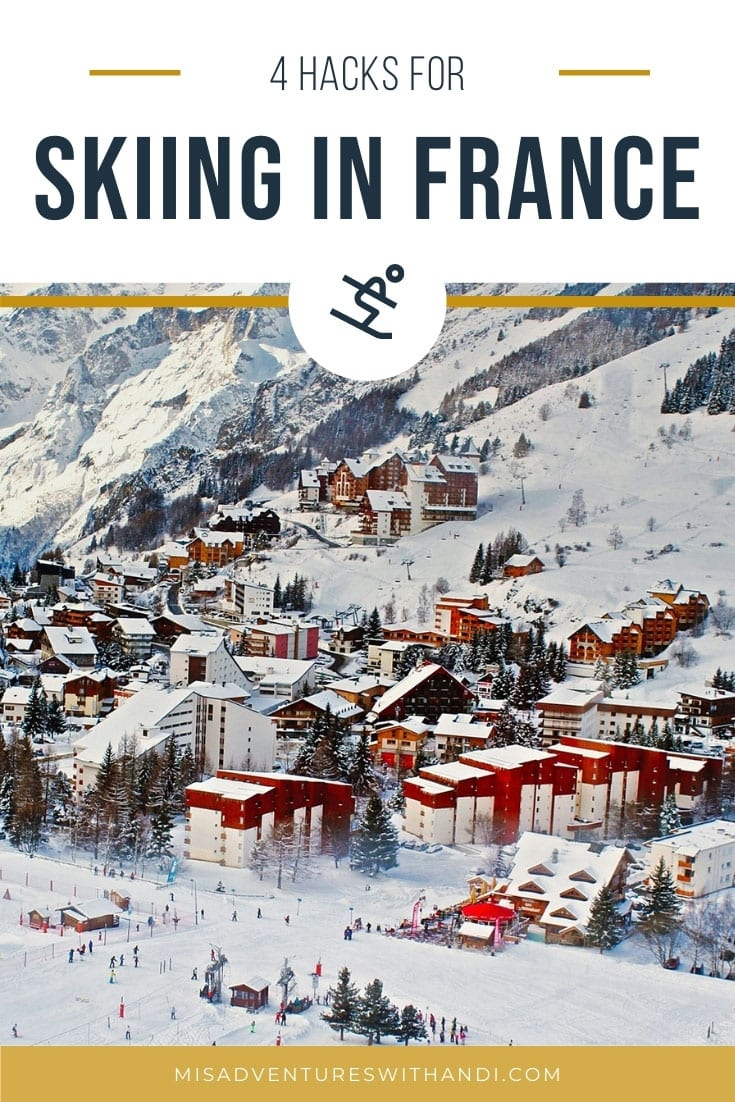 4 Hacks That Will Make Your French Ski Vacation Even Better