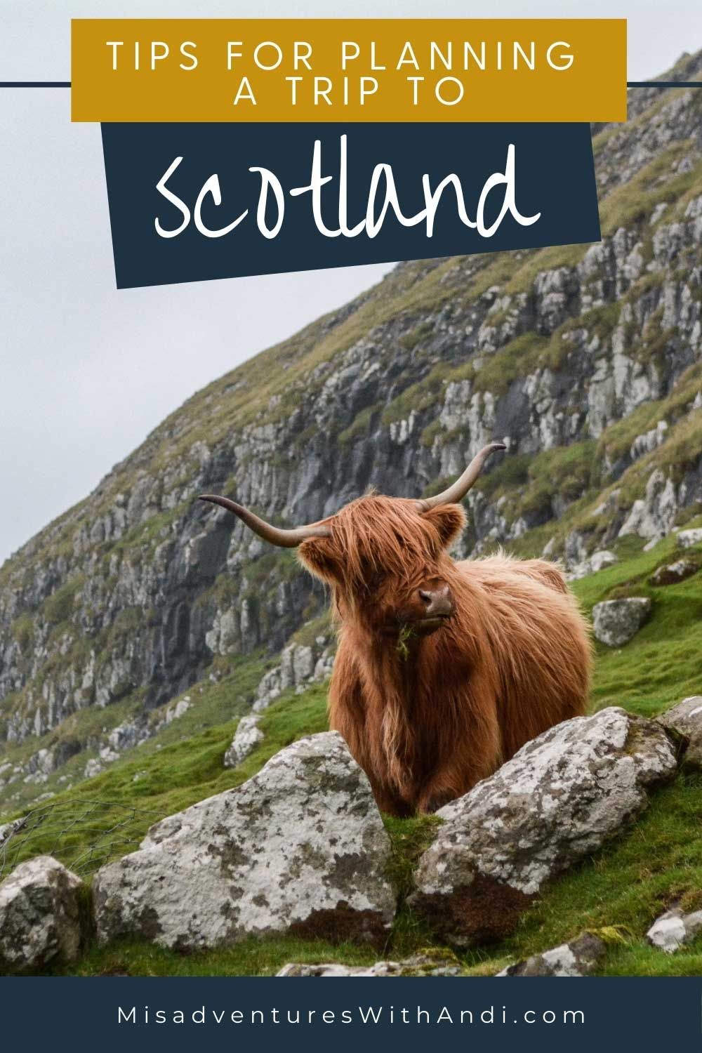 How To Plan An Unforgettable Trip To The Scottish Highlands