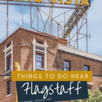 Things to Do While Visiting Flagstaff Arizona