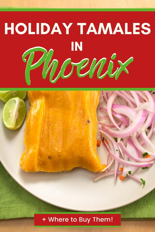 Best Tamales in Phoenix
