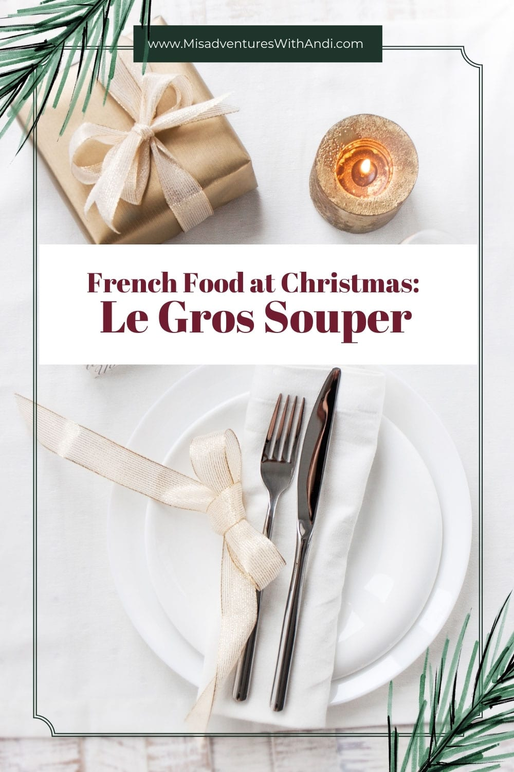 French Food at Christmas: Le Gros Souper: Christmas Holiday Tradition
