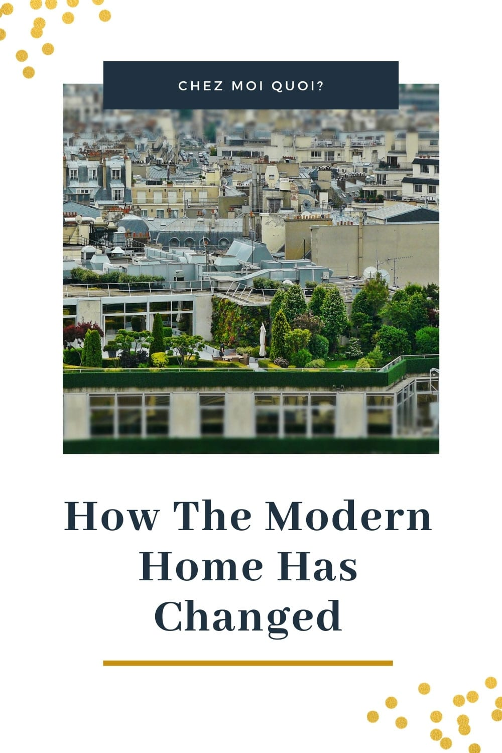 How The Modern Home Has Changed