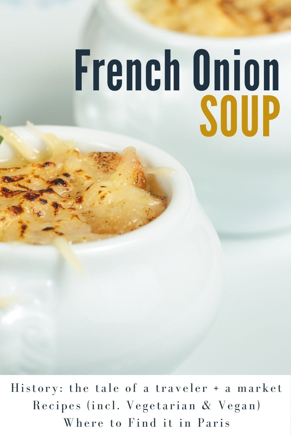 French Onion Soup - the ultimate comfort food!