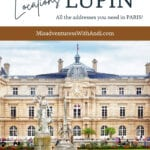 Paris (and Beyond) Filming Locations for Lupin