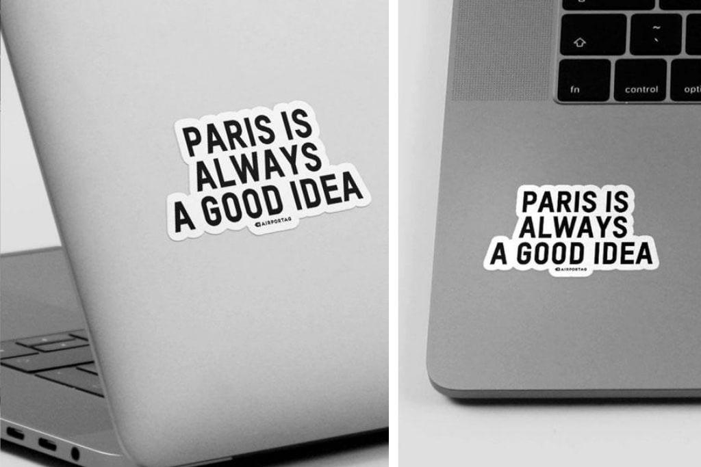 Airportag Paris is always a good idea laptop sticker